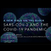 Embedded thumbnail for A New Virus on the Block: SARS-CoV-2 and the COVID-19 Pandemic
